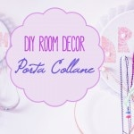 DIY Room Decor: ✿ Porta Collane ✿