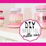 DIY: Come riutilizzare i barattoli in vetro ♥ – Riciclo creativo –