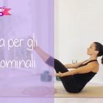 Tonifica gli addominali con lo Yoga