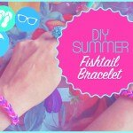 DIY Summer ✦ Fishtail bracelet ✦