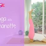 Yoga della buona notte