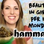 Beauty in giro per il mondo: HAMMAM fai da te