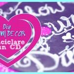 Diy Room decor: come riciclare dei Cd
