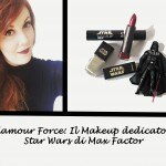 Glamour Force: Il Makeup dedicato a Star Wars di Max Factor