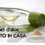 GEL D'ALOE FATTO IN CASA (aloe liofilizzata)