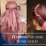 Trend capelli 2016: il colore di tendenza è rose gold