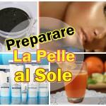 Preparare la pelle al sole 4 Rimedi fai da te indispensabili