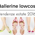 Ballerine estate 2016: 5 modelli di tendenza lowcost
