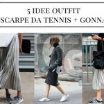 5 idee outfit per abbinare scarpe da tennis e gonna