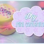 Diy come creare un mini contenitore utilissimo!