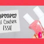 Recensione Gel Couture e 4 nuance preferite – Essie