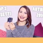 Rossetti preferiti Autunno 2016