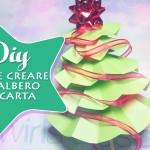 Diy come creare un alberello di carta per Natale! (Facile e veloce)