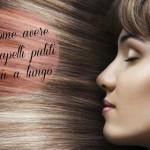Come avere i capelli puliti più a lungo naturalmente