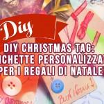 DIY Christmas Tag: etichette personalizzate per i regali di Natale!