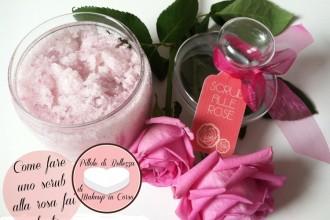 Come fare uno scrub alla rosa fai da te