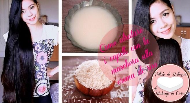 Come idratare i capelli con la maschera alla crema di riso