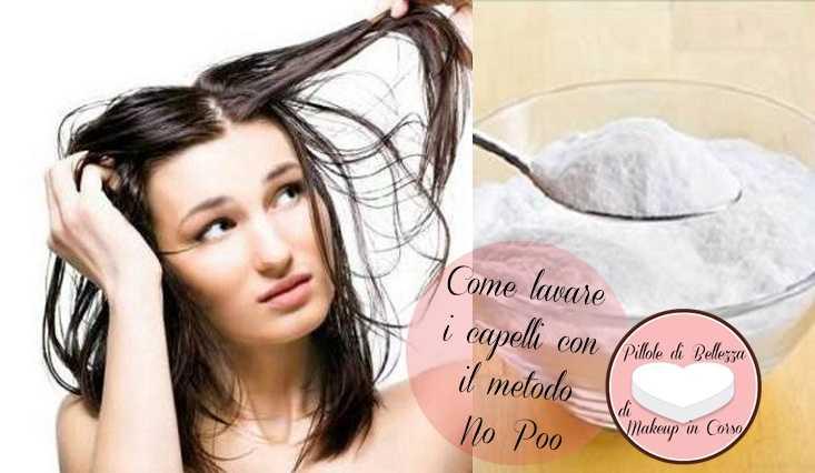 Come lavare i capelli con il metodo No Poo
